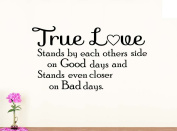Wall Vinyl Decal True Love Stands by each others side vinyl saying lettering wall art inspirational sign wall quote decor
