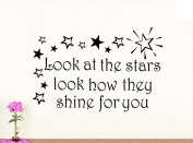Wall Vinyl Decal Look at the stars look how bright they shine nursery vinyl saying lettering wall art inspirational sign wall quote decor
