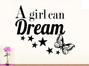 Wall Decal A girl can Dream nursery vinyl saying lettering wall art inspirational sign wall quote decor