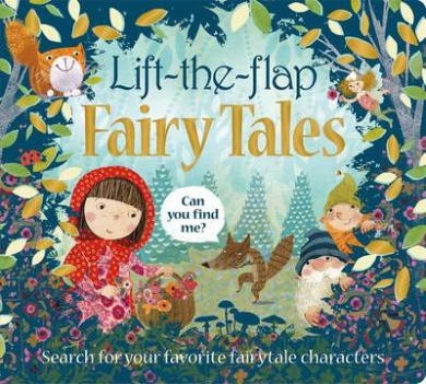 Lift the Flap: Fairy Tales (Can You Find Me?) [Board book]
