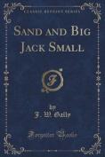 Sand and Big Jack Small