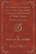 Methods in Teaching Catechism, Geography, Language and Science of Third Grade