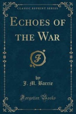 Echoes of the War (Classic Reprint)