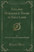 Iceland Horseback Tours in Saga Land