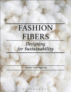 Fashion Fibers: Designing for Sustainability