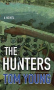 The Hunters [Large Print]
