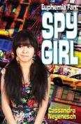 Euphemia Fan: Spy Girl