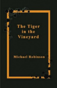 The Tiger in the Vineyard