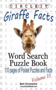 Circle It, Giraffe Facts, Word Search, Puzzle Book