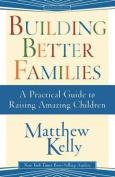 Building Better Families