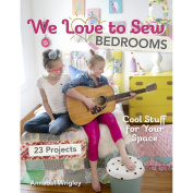 C & T Publishing FSS-11028 FunStitch Studio We Love to Sew Bedrooms