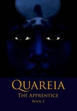 Quareia the Apprentice: Book 3