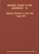 Algebraic Geometry in East Asia - Taipei 2011