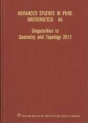 Singularities in Geometry and Topology 2011