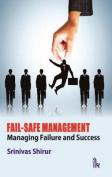 Fail-Safe Management