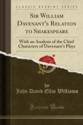 Sir William Davenant's Relation to Shakespeare