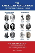 The American Revolution as Affected by the Muslim World - Economically and Politically - A Historical Assesment