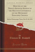 Minutes of the Twenty-Seventh Session of the Holston Conference of the Methodist Episcopal Church