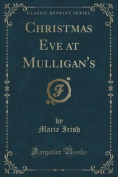 Christmas Eve at Mulligan's