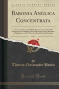 Baronia Anglica Concentrata, Vol. 2