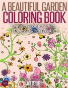 A Beautiful Garden Coloring Book