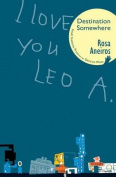 I Love You Leo A. Destination Somewhere