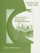 Activities and Study Guide for Dlabay/Burrow/Kleindl's Principles of Business, 9th