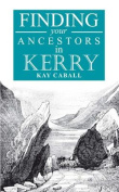 A Guide to Finding Your Ancestors in Kerry