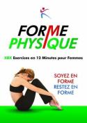 Forme Physique Exercises en 12 Minutes pour Femmes [FRE]