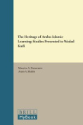 The Heritage of Arabo-Islamic Learning