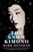 The Snow Kimono,