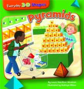 Pyramids (Everyday 3-D Shapes)