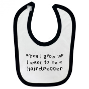 When I Grow Up... Hairdresser Design Baby Bib Black Contrast Trim and Black Print