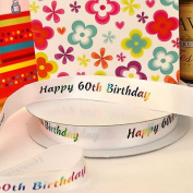 Always Knitting And Sewing Per 3 Metres Happy Birthday Ribbon Happy 60th