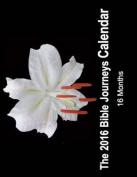 2016 Bible Journeys Calendar