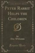 Peter Rabbit Helps the Children