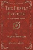 The Puppet Princess