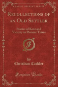 Recollections of an Old Settler