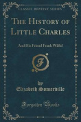The History of Little Charles