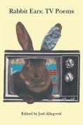 Rabbit Ears: TV Poems