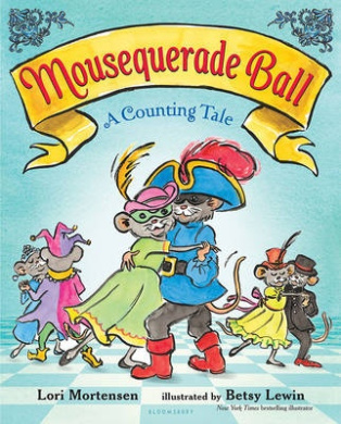 Mousequerade Ball: A Counting Tale [Board Book]