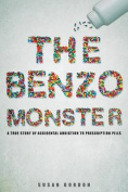 The Benzo Monster