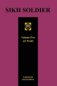 Sikh Soldier - At War!volume 5