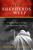 When Shepherds Weep