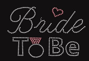 Bride to Be Rhinestone Iron on Transfer