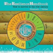 The Resilience Handbook