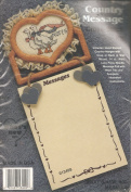 Country Message Notes Cross Stitch Kit by What's New