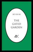 The Gated Garden