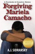 Forgiving Mariela Camacho