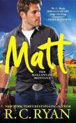 Matt (Malloys of Montana)